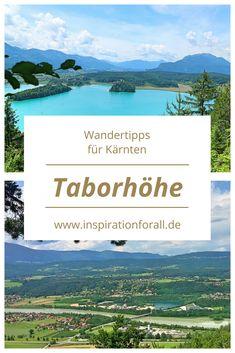 Tipps für einen Urlaub in Kärnten: Wandern auf die Taborhöhe in der Nähe vom Faaker See Koh Lanta Thailand, Reisen In Europa, Austria, Travel Inspiration, Hiking, Europe, Vacation, Mountains, Country