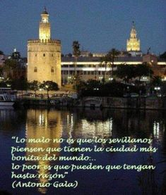 Andalucia, Weather, Quotes, World, Frases, Baddies, Sevilla, Pretty, Cities