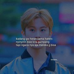 Bts Quotes, Jokes Quotes, Today Quotes, Quotes Indonesia, K Idol, Kpop Aesthetic, Wallpaper Quotes, Captions, Nct