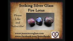 Silver Striking Glass Fire Lotus Lampwork Bead by Jeannie Cox Cox And Cox, Fire Glass, Lampworking, Beading Tutorials, Lampwork Beads, Lotus, Glass Beads, Make It Yourself, Youtube