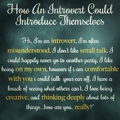 How an intorvert could introduce themselves