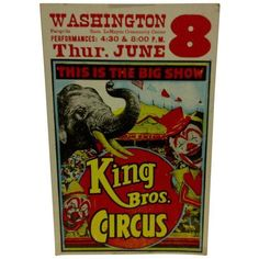 """Vintage Circus Poster """"King Bros. Circus"""" 1960 ($75) ❤ liked on Polyvore featuring home, home decor, wall art, posters, vintage home accessories, circus poster, vintage home decor, vintage wall art and vintage posters"""