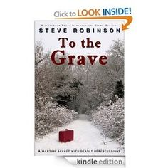 To the Grave by Steve Robinson $0.99 4.7 Stars!