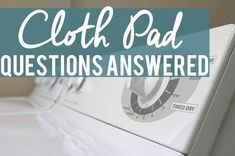 Cloth Pads for Beginners: 10 Common Questions Answered Happy Mom, Happy Kids, How Do You Clean, How To Remove, Question And Answer, This Or That Questions, Stress Relief Tips, Thing 1, Cloth Pads