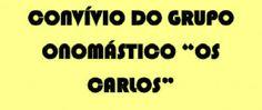 "Campomaiornews: Convívio do grupo onomástico ""Os Carlos"" realiza-s..."