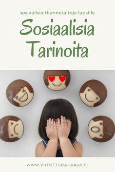 Viitottu Rakkaus sivustolta löytyy useita sosiaalisiin tilanteisiin keskittyviä tarinoita, joiden avulla lapsen sosiaalisiin tilanteisiin liittyvää ei-toivottua käytöstä ja stressiä voidaan vähentää.
