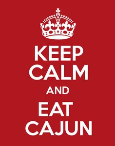 Keep calm & eat #Cajun!  #JGumbos #FoodForTheSoul www.jgumbos.com