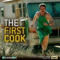 Breaking Bad: The First Cook