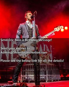 Only 2 more days to send your messages for Eric's birthday tribute video! Send them to (Admin@ShinedownsNation.com) before Saturday at 11:00 PM EST to have it in the video.  Please follow this link for all the details! (Link also in bio) http://www.shinedownsnation.com/send-eric-bass-a-happy-birthday-message/  #Shinedown #EricBass