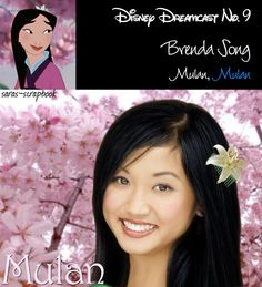 Disney Dreamcast: Brenda Song as Mulan