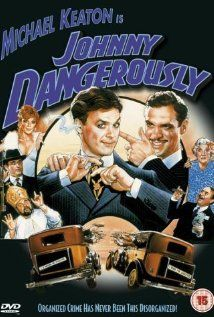 """Johnny Dangerously (1984) Such a classic! """"You fargin' icehole!""""...I TOTALLY FORGOT ABOUT THIS ONE!"""