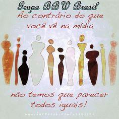 Grupo BBW Brasil, gordinhas, plus size, preconceito, auto estima, valorização.