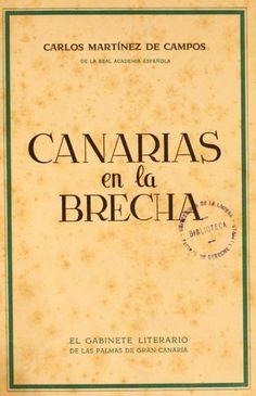 Canarias en la brecha : Compendio de historia militar / Carlos Martínez de Campos y Serrano. Capítulo: La primera Guerra Mundial (1901-1935). http://absysnetweb.bbtk.ull.es/cgi-bin/abnetopac01?TITN=221604