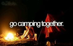 He's never been camping, so I guess that's why he's never been big on camping, but I really want to go camping with him one day :)