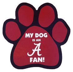My Dog is an Alabama Fan! Paw Magnet ** Check out the image by visiting the link. (This is an affiliate link) Alabama Football Team, Football Memes, Alabama College, Alabama Crimson Tide Logo, Crimson Tide Football, Alabama Wallpaper, Car Magnets, Roll Tide, Alabama Decor