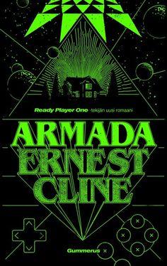 Armada - Ernest Cline :: Julkaistu 5.3.2018 #scifi
