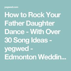 Top 10 Father Daughter Wedding Dance Songs
