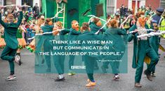 Think like a wise man but communicate in the language of the people. ― William Butler Yeats#stpatricksday