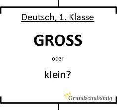 Groß- und Kleinschreibung: Kostenlose Arbeitsblätter in Druckschrift und Grundschrift für Deutsch in der 1. Klasse