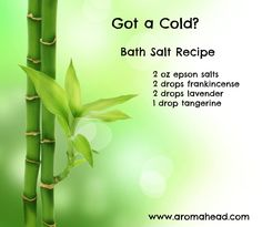 "If you have a cold or the flu, try a soothing evening bath with these salts. Want to learn more about using essential oils to help reduce stress and prevent colds and flu? Sign up today for Aromahead Institute's  comprehensive, three-hour study class ""How to Protect Your Family from Colds & Flu Using Essential Oils""!. http://aromahead.com/courses/video-classes/how-to-protect-your-family-from-colds-and-flu-using-essential-oils"