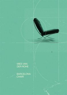 Great Mies Van Der Rohe - Barcelona Chair poster