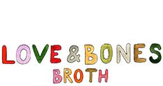 LOVE & BONES BROTH