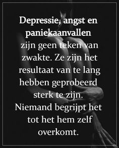 Depressie ... Words Of Wisdom Quotes, Life Quotes To Live By, Wise Quotes, Qoutes, Meaningful Quotes, Inspirational Quotes, Sad Texts, Worth Quotes, Dutch Quotes
