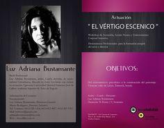 #actuación #teatro WORKSHOP DE ACTUACIÓN El Vértigo Escénico con Adriana Bustamante * Julio 2014 * Caracas, Venezuela * + 58 (412) 925.1414  * Twitter: @focusfilm1 @Bustamanteuno * https://www.facebook.com/pages/Focustudiolab