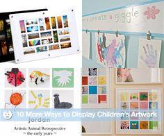 10 More Ways to Display Children'sArtwork