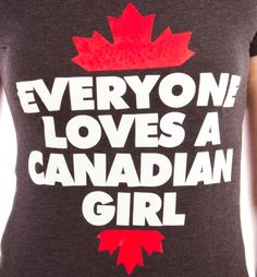 """Canadian girl"" typo tee"