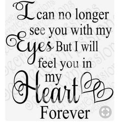 Grandma Quotes Discover I can no longer see you with my eyes Svg Sympathy Memorial Digital svg File Svg Dxf Eps Jpg Png Cricut Silhouette Print File Now Quotes, Life Quotes, Life Sayings, Phrase Cute, Grieving Quotes, Sympathy Quotes, Sympathy Gifts, Miss You Dad, Be Yourself Quotes