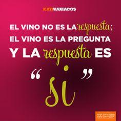 El #vino siempre nos dará la mejor de las respuestas