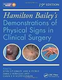 Hamilton Bailey's Physical Signs: Demonstrations of Physical Signs in Clinical Surgery 19th Edition Paperback ? Import 25 Feb 2016