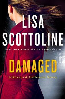 Damaged by Lisa Scottoline  Available 8/16/16  4 Stars - See my review - https://www.goodreads.com/review/show/1722151043?book_show_action=false