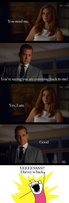 YEEEES! We got our Darvey back. And the hope in his voice when he asked and the joy in his eyes and that smile when she answered just melted my heart.