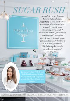 Sugarfina in L.A via Beyond the Brow | Official Blog of Anastasia Beverly Hills