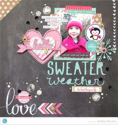 Sweater Weather Layout by Ashley Horton