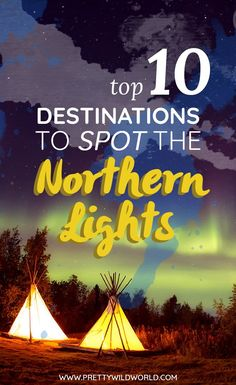 Do you want a unique experience? Why not check this post about the top destinations to spot the Northern Lights! This guide includes where to go for a Northern Lights holiday, what Northern Lights tour to take, which countries to go on a Northern Lights trip, best time to see Northern lights, and holidays to see Northern Lights. Check this Aurora Borealis guide or pin it for later read! #northernlights #auroraborealis