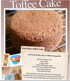 Slimming world cake Slimming World Deserts, Slimming World Puddings, Slimming World Tips, Slimming Word, Slimming World Recipes Syn Free, Scan Bran Cake, Scan Bran Recipes, Toffee Cake, Low Calorie Recipes