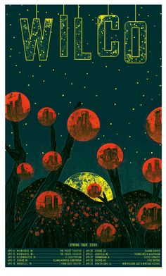 Wilco Concert Poster - Spring 2009  Hand made 4 color silkscreen print on heavy paper. Signed & numbered edition of 25. Artist:  Kevin Tong