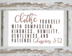 Farmhouse Printables-Bible Verse-clothe yourself with compassion.jpg