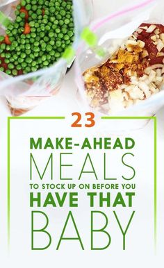23 Make-Ahead Meals To Freeze Before You Have That Baby-Or after when you still have no time to cook.