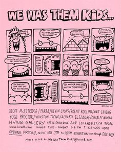 Kevin Lyons We Was Them Kids  http://www.livingproofmag.com
