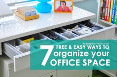Free and Easy Ways to Organize Your Office Space