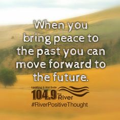 #RiverPositiveThought