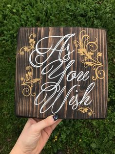 As You Wish by SomedayBrighter on Etsy https://www.etsy.com/listing/490041674/as-you-wish