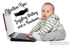 Juggling+Writing+and+a+Newborn:+Effective+Tips+to+Help