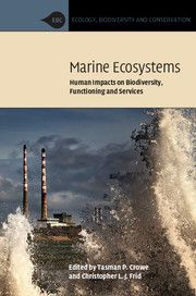 Marine Ecosystems : human Impacts on Biodiversity, Functioning and Services. 2015