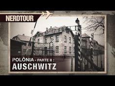 Auschwitz - Campo de concentração Nazista na Polônia | Nerdtour - YouTube Band Of Brothers, Florence Nightingale, Germany, World, Youtube, Shows, Forget, Windows, Friends