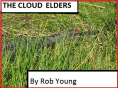 THE CLOUD ELDERS by Rob Young - The ancient Cloud Elders once battled each other fiercely. One day, they just vanished. Now they've returned. The Anasazi tribe is caught in the middle of their new war. Five generations of Anasazi must fight to preserve the human race. #Adventure #SciFi #Fantasy #Superhero #JP30